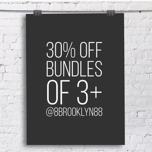 30% off when you bundle 3 or more items